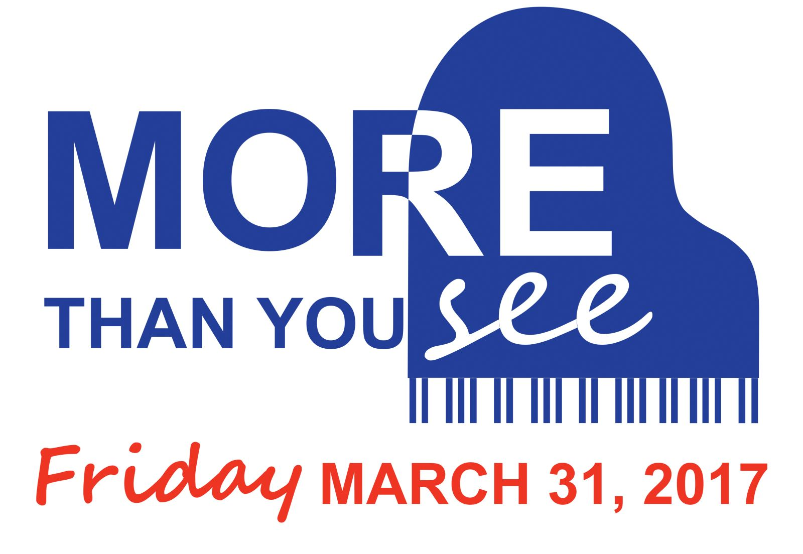 More Than You See 2017 - Use Code EARLYBIRD to Get Your Discounted Tickets